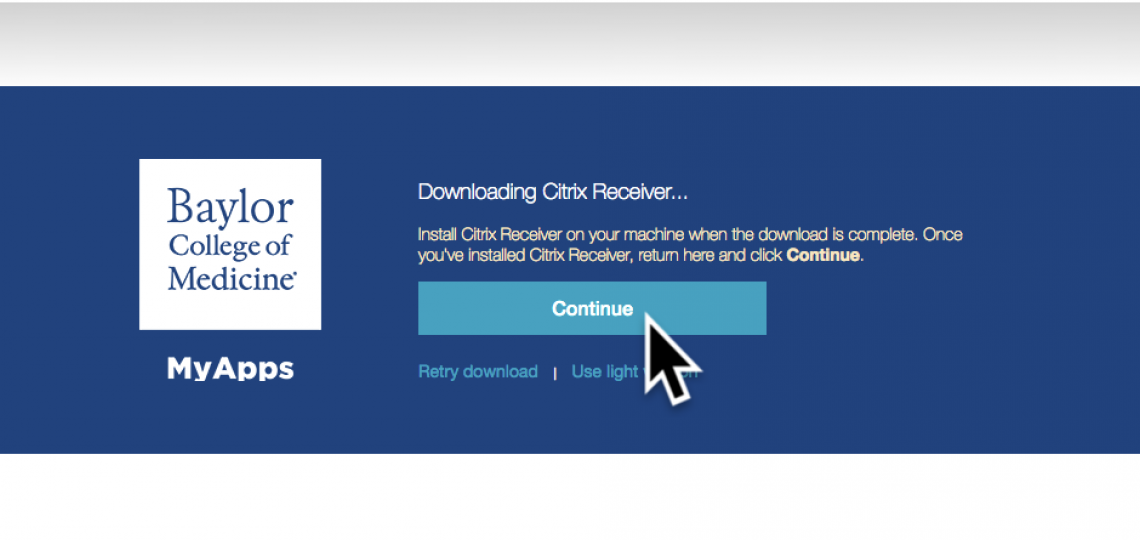 After downloading and installing the Citrix Receiver client, click Continue in your browser.