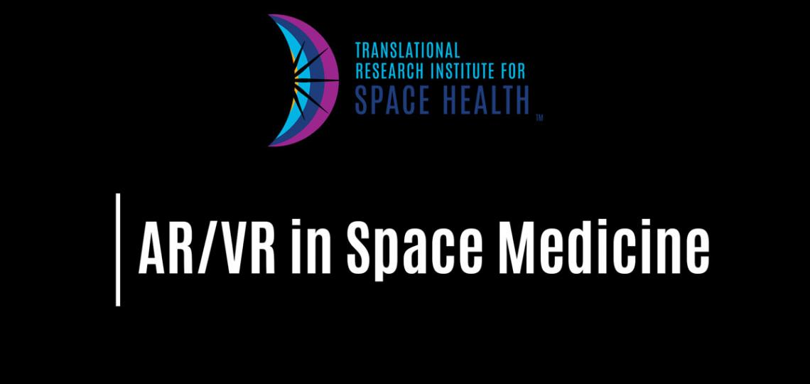 2019 AR/VR in Space Medicine