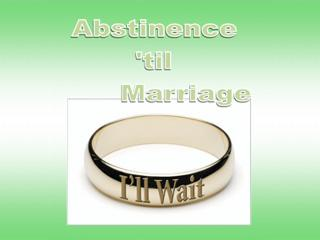 ATM (abstinence until marriage) is 100% effective.